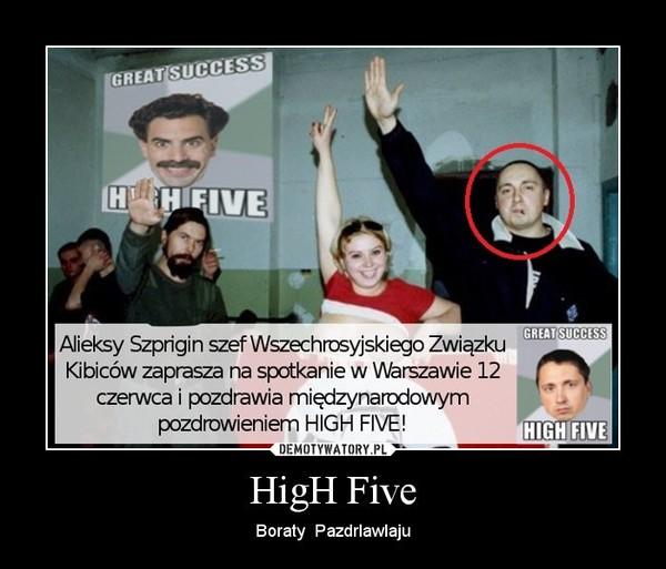 HigH Five – Boraty  Pazdrlawlaju