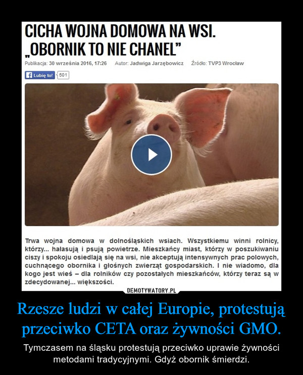 Rzesze ludzi w całej Europie, protestują przeciwko CETA oraz żywności GMO.