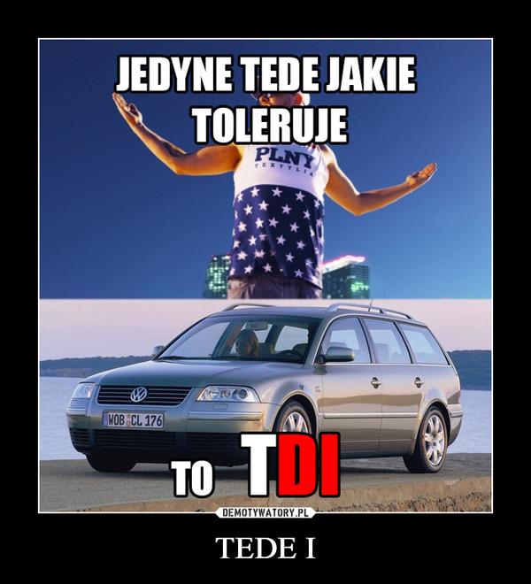 TEDE I –
