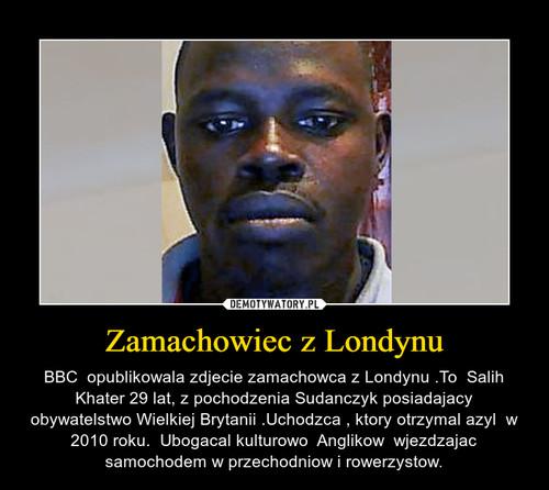 Zamachowiec z Londynu