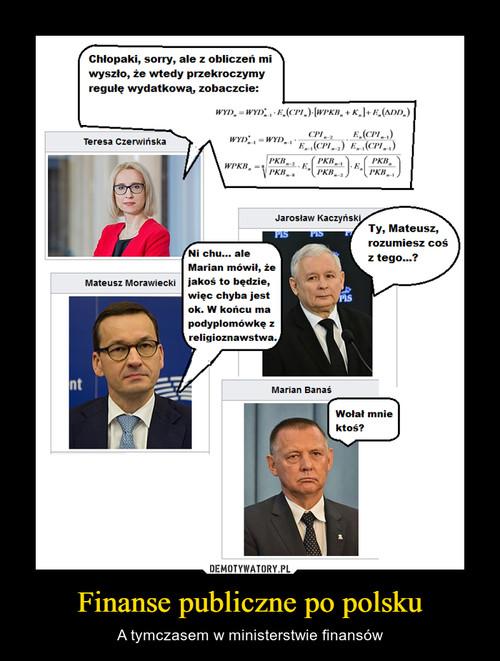 Finanse publiczne po polsku