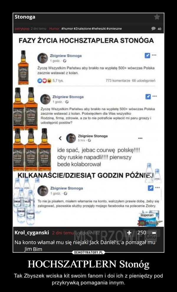 HOCHSZATPLERN Stonóg – Tak Zbyszek wciska kit swoim fanom i doi ich z pieniędzy pod przykrywką pomagania innym.