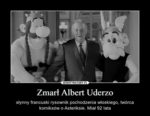 Zmarł Albert Uderzo