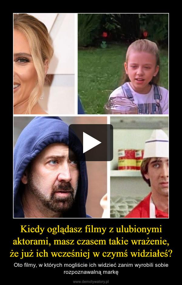 Kiedy oglądasz filmy z ulubionymi aktorami, masz czasem takie wrażenie, że już ich wcześniej w czymś widziałeś? – Oto filmy, w których mogliście ich widzieć zanim wyrobili sobie rozpoznawalną markę