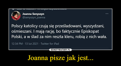Joanna pisze jak jest...