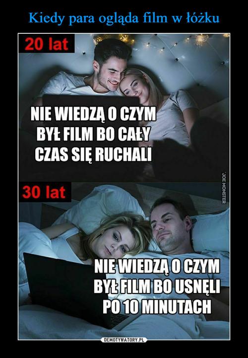 Kiedy para ogląda film w łóżku