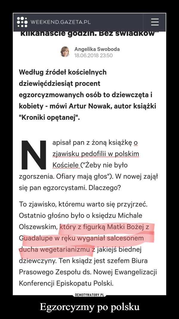 Egzorcyzmy po polsku –