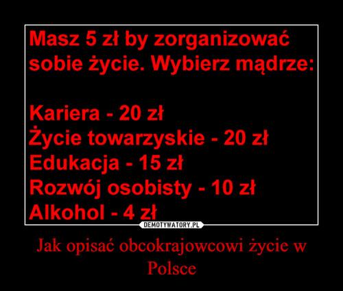 Jak opisać obcokrajowcowi życie w Polsce